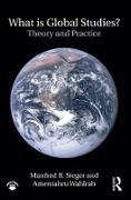 Cover-Bild zu What Is Global Studies? (eBook) von Steger, Manfred B.