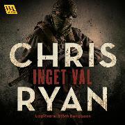 Cover-Bild zu Ryan, Chris: Inget val (Audio Download)