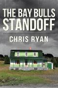 Cover-Bild zu Ryan, Chris: Bay Bulls Standoff (eBook)