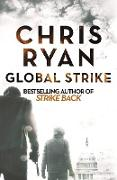 Cover-Bild zu Ryan, Chris: Global Strike (eBook)