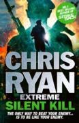 Cover-Bild zu Ryan, Chris: Chris Ryan Extreme: Silent Kill (eBook)