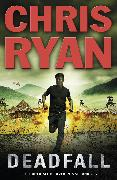 Cover-Bild zu Ryan, Chris: Deadfall (eBook)
