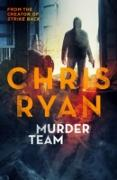 Cover-Bild zu Ryan, Chris: Murder Team (eBook)