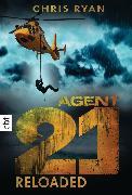 Cover-Bild zu Ryan, Chris: Agent 21 - Reloaded (eBook)