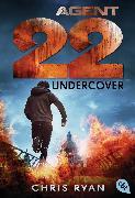 Cover-Bild zu Ryan, Chris: Agent 22 - Undercover (eBook)