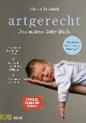 Cover-Bild zu artgerecht - Das andere Babybuch von Schmidt, Nicola