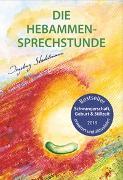 Cover-Bild zu Die Hebammen-Sprechstunde von Stadelmann, Ingeborg