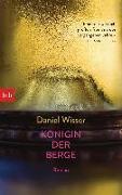 Cover-Bild zu Wisser, Daniel: Königin der Berge