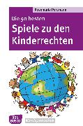 Cover-Bild zu Die 50 besten Spiele zu den Kinderrechten - eBook (eBook) von Portmann, Rosemarie
