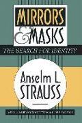 Cover-Bild zu Mirrors and Masks von Strauss, Anselm L.