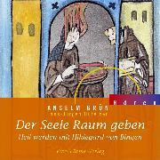 Cover-Bild zu Der Seele Raum geben (Audio Download) von Grün, Anselm