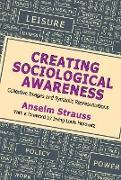 Cover-Bild zu Creating Sociological Awareness (eBook) von Strauss, Anselm L.