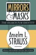 Cover-Bild zu Mirrors and Masks (eBook) von Strauss, Anselm L.