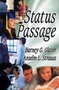 Cover-Bild zu Status Passage (eBook) von Strauss, Anselm L.