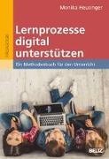Cover-Bild zu Lernprozesse digital unterstützen von Heusinger, Monika