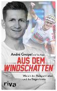 Cover-Bild zu Aus dem Windschatten von Greipel, André