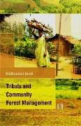 Cover-Bild zu Tribals and Community Forest Management von Bandi, Madhusudan