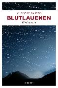 Cover-Bild zu Blutlauenen von Gasser, Christof