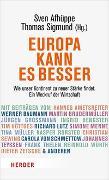 Cover-Bild zu Europa kann es besser von Sigmund, Thomas (Hrsg.)