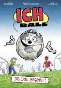 Cover-Bild zu Ich. Ball! von Großmann, Peter