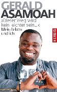 """Cover-Bild zu """"Dieser Weg wird kein leichter sein,,,"""" (eBook) von Asamoah, Gerald"""