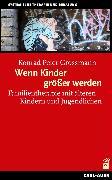 Cover-Bild zu Wenn Kinder größer werden (eBook) von Peter, Grossmann Konrad