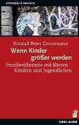 Cover-Bild zu Wenn Kinder größer werden von Konrad Peter, Grossmann