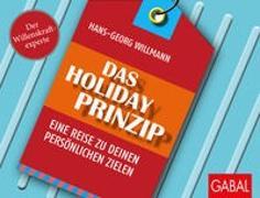 Cover-Bild zu Das Holiday-Prinzip von Willmann, Hans-Georg