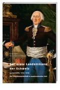 Cover-Bild zu Der erste Landammann der Schweiz von Andrey, Georges