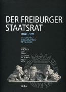Cover-Bild zu Der Freiburger Staatsrat 1848-2011 von Andrey, Georges