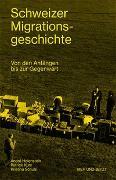 Cover-Bild zu Schweizer Migrationsgeschichte von Holenstein, André