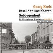Cover-Bild zu Insel der unsicheren Geborgenheit von Kreis, Georg