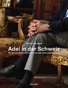 Cover-Bild zu Adel in der Schweiz von Z'Graggen, Andreas