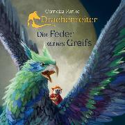 Cover-Bild zu Funke, Cornelia: Drachenreiter - Die Feder eines Greifs (Audio Download)