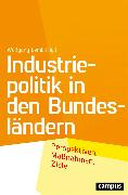 Cover-Bild zu Industriepolitik in den Bundesländern (eBook) von Sell, Stefan (Beitr.)