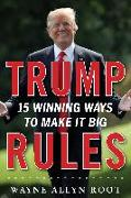 Cover-Bild zu Trump Rules (eBook) von Root Wayne Allyn