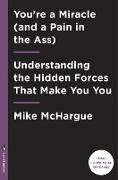 Cover-Bild zu You're a Miracle (and a Pain in the Ass) (eBook) von Mchargue, Mike