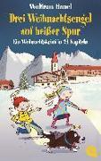 Cover-Bild zu Drei Weihnachtsengel auf heißer Spur von Hänel, Wolfram