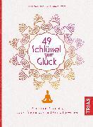 Cover-Bild zu 49 Schlüssel zum Glück (eBook) von Ewert, Uma Ursula