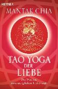 Cover-Bild zu Tao Yoga der Liebe von Chia, Mantak