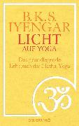 Cover-Bild zu Licht auf Yoga von Iyengar, B. K. S.