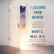 Cover-Bild zu 7 Lessons from Heaven von Neal, Mary C.