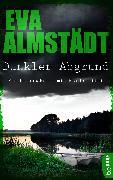 Cover-Bild zu Dunkler Abgrund (eBook) von Almstädt, Eva