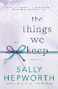 Cover-Bild zu The Things We Keep (eBook) von Hepworth, Sally