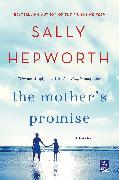 Cover-Bild zu The Mother's Promise (eBook) von Hepworth, Sally