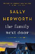 Cover-Bild zu The Family Next Door (eBook) von Hepworth, Sally