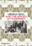 Cover-Bild zu Brandstatter, Christian (Hrsg.): Vienna 1900 and The Heroes of Modernism