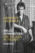 Cover-Bild zu Bruce Springsteen - Like a Killer in the Sun von Colombati, Leonardo