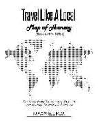 Cover-Bild zu Fox, Maxwell: Travel Like a Local - Map of Annecy (Black and White Edition): The Most Essential Annecy (France) Travel Map for Every Adventure