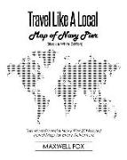 Cover-Bild zu Fox, Maxwell: Travel Like a Local - Map of Navy Pier (Black and White Edition): The Most Essential Navy Pier (Chicago) Travel Map for Every Adventure